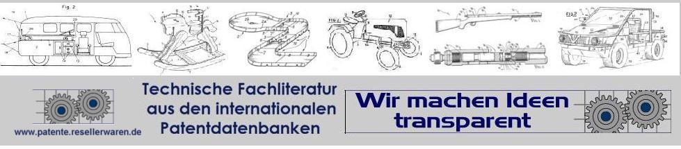 www.patente.resellerwaren.de - Der Shop für Patentschriften aus allen Bereichen. Für Restauration und Selberbauen - www.patente.resellerwaren.de - Ihr Shop für Technische Fachliteratur - Patentschriften